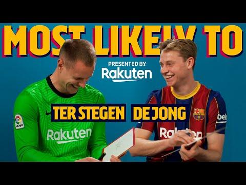 MOST LIKELY TO   Ter Stegen & Frenkie De Jong