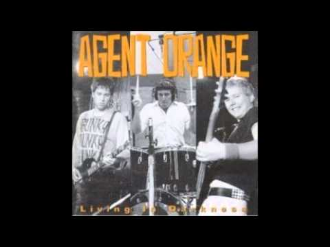 Agent Orange - Living In Darkness (Full Album)