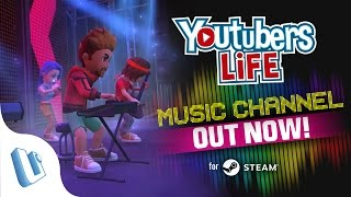Youtubers Life Music Channel