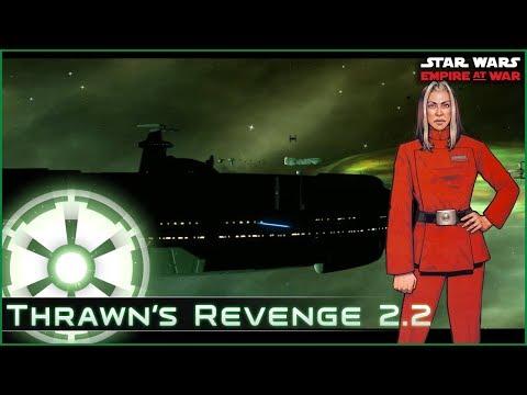 Era Change: Project Ambition - Ep 5  [ Empire - All Eras ] Thrawn's Revenge 2.2 - Empire at War Mod