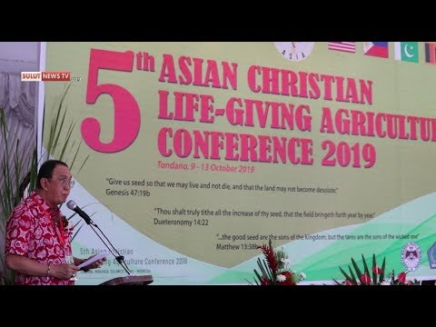 5 Th ASIAN CHRISTIAN LIFE GIVING AGRICULTURE CONFERENCE 2019 MINAHASA SULUT INDONESIA