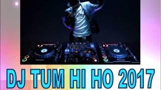 Download lagu DJ TUM HI HO 2017 MP3