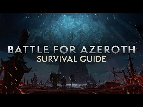 Battle for Azeroth Pre-Patch Survival Guide