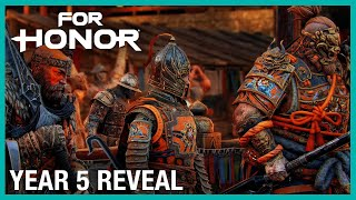 For Honor: The Road So Far | Year 5 Reveal | Ubisoft [NA]