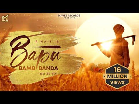 Download New Punjabi Song | R Nait | Bapu Bamb Banda | Latest Song 2021 | R nait All Song | Mavee Records