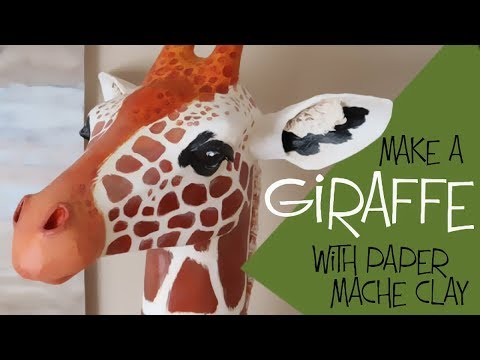 Make A Giraffe With Paper Mache Clay