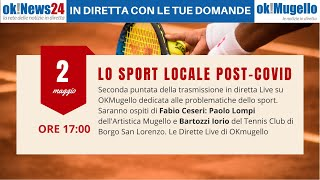 Lo Sport locale post-covid. Seconda puntata