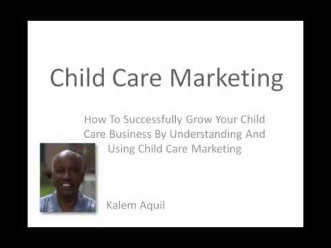 Child Care Marketing How To Tips - Market Your Child Care Center