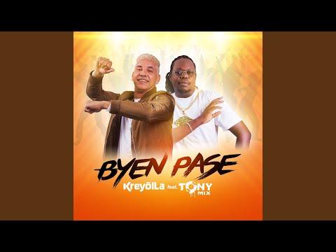 Byen Pase (feat. Tonymix)