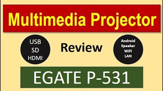 Egate Projector P531 Review