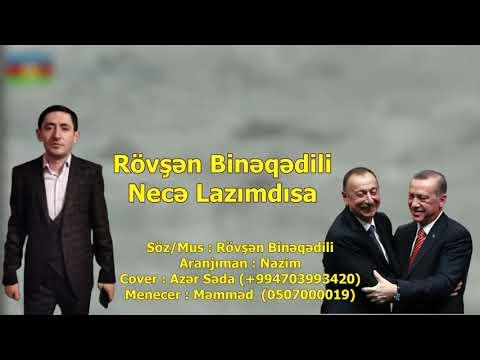 Rövşən Binəqədili - Necə Lazımdısa 2021