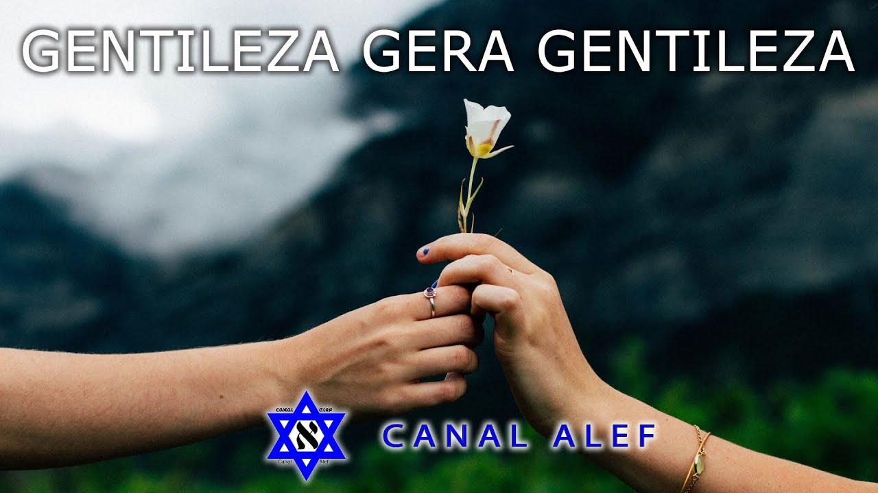 Como Gentileza Gera Gentileza? - Canal Alef