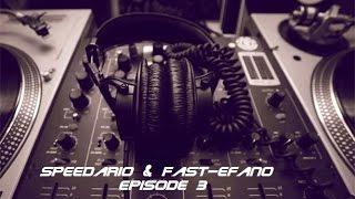 EDM mix Episode 3  Speedario & Fast efano