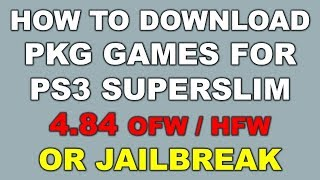 How To Download & Install Pkg Games In Ps3 4.84 Ofw/hfw