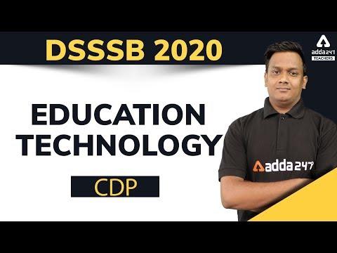 Education Technology (शैक्षिक तकनीकी) | CDP Preparation for DSSSB Teacher Vacancy 2020