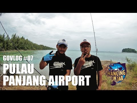 #GOVLOG : Msd eps 07 - Mancing di Pulau Panjang Airport - Catch and Cook - Ultralight Fishing