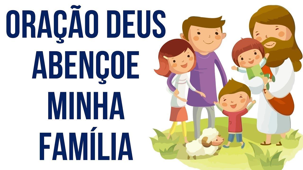 Deus Abençoe Você E Toda A Sua Família: ORAO SUPERFORTE Para Abenoar E Libertar Toda Sua Vida