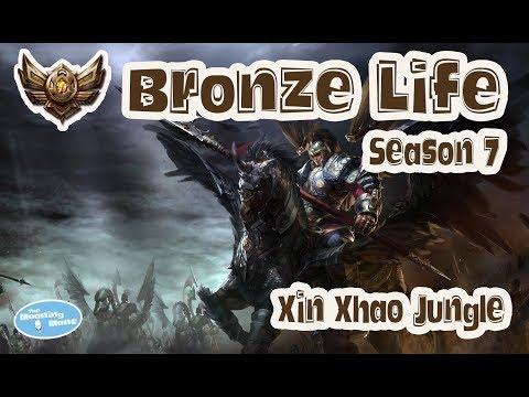 Bronze Life - Xin Xhao Jungle - Season 7 - League of Legends