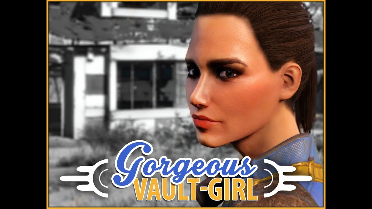 Fallout 4 - Most Beautiful VAULT GIRL