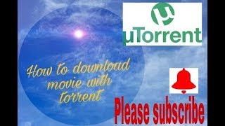 How to download full hd movie with torrent quickly