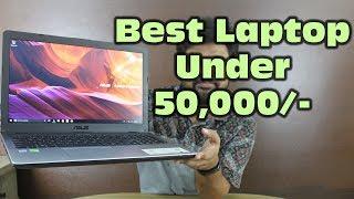 Asus X542U Review | Budget Laptop under 50K?