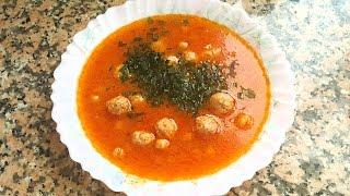 Суп с фрикадельками томатный, турецкая кухня. Sulu köfte \ Adana çorbası