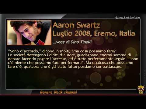 L'INFORMAZIONE È POTERE - Aaron Swartz - Luglio 2008 - Eremo Italia
