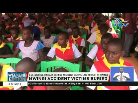 Mwingi school accident victims laid to rest