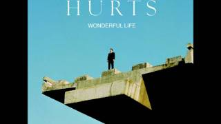 Hurts - Wonderful Life (Radio Edit - New Version)