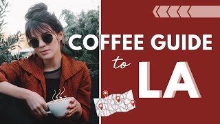 Video Best Coffee Shops In LA | My Top 5 Cafes in Los Angeles download MP3, 3GP, MP4, WEBM, AVI, FLV September 2018