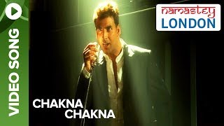 Chakna Chakna (Video Song) | Namastey London | Akshay Kumar & Katrina Kaif