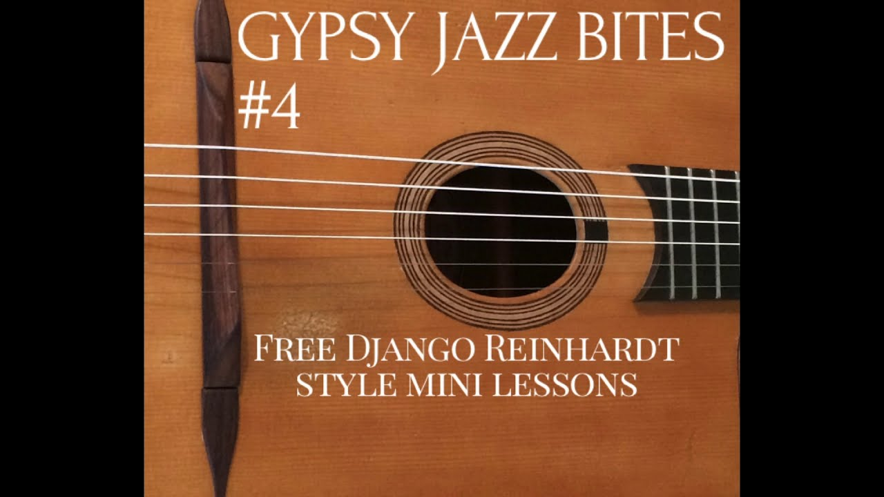 Free Gypsy Jazz Guitar Lessons With Jonny Hepbir | Gypsy Jazz Bites 4