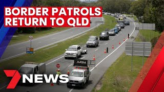 Queensland's hard border with NSW to be rebuilt | 7NEWS