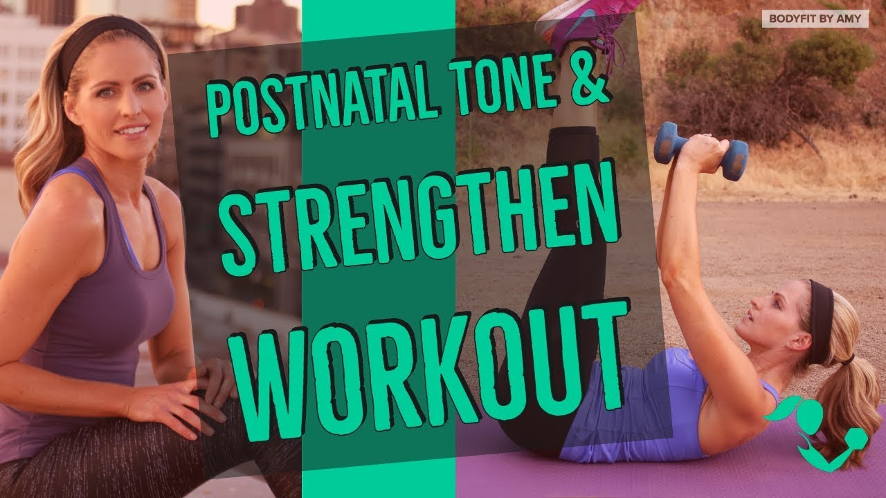 25 Minute Postnatal Tone Strengthen Full Body Workout For After Pregnancy Youtube