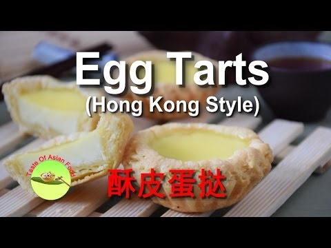 Hong Kong Style Egg Tarts- How To Make It With Chinese Puff Pastry