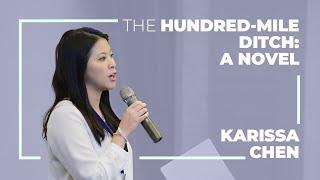 Karissa Chen: The Hundred-Mile Ditch: A novel