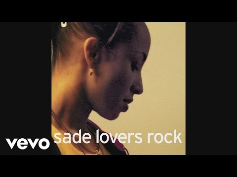 Sade  Somebody Already Broke My Heart Audio