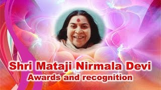 Shri Mataji - International Awards and Recognition