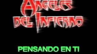 Angeles Del Infierno - Pensando En Ti (LETRA)