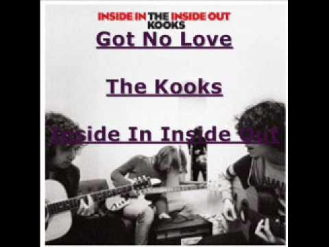 The Kooks - Got No Love