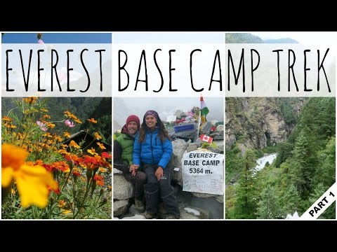 EVEREST BASE CAMP TREK, NEPAL | PART 1