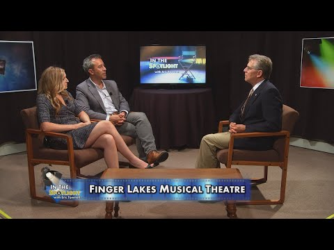 Finger Lakes Musical Theatre - Episode 14 - In the Spotlight