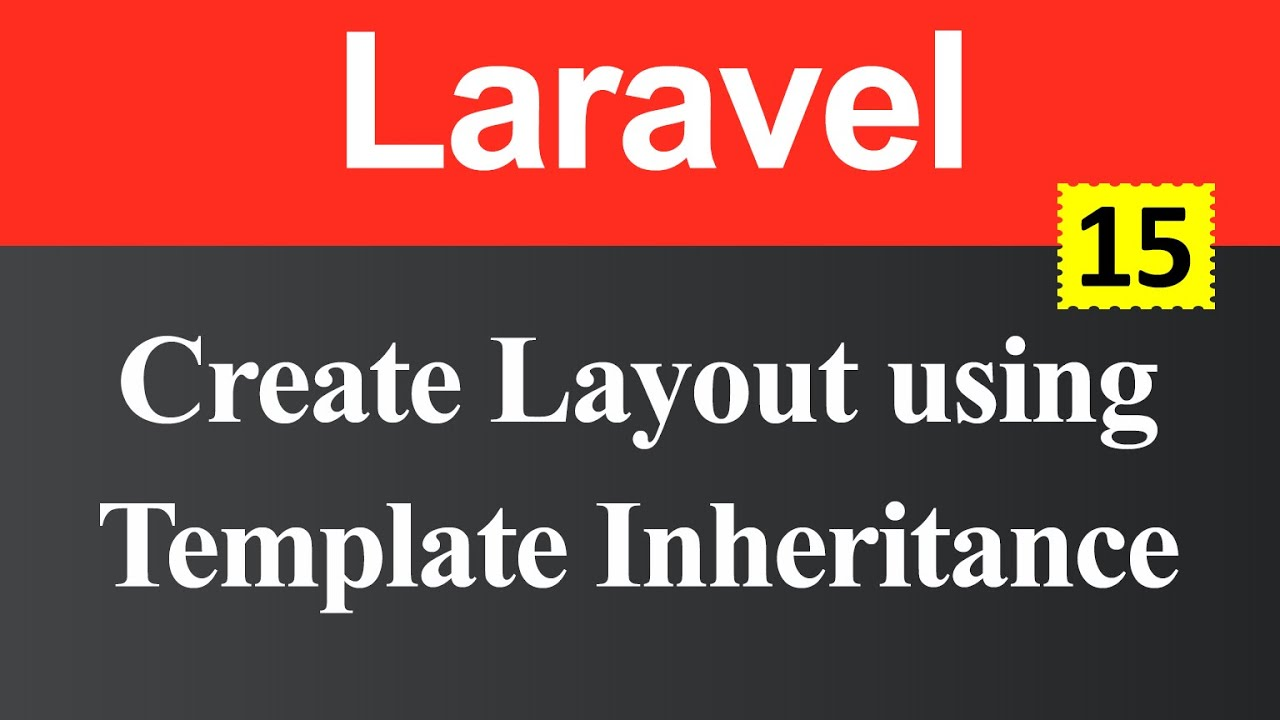Create Layout using Template Inheritance in Laravel