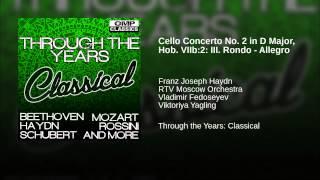 Cello Concerto No. 2 in D Major, Hob. VIIb:2: III. Rondo - Allegro