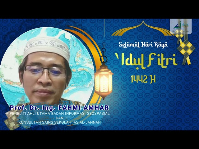 Prof. Dr. Ing. FAHMI AMHAR; UCAPAN SELAMAT IDUL FITRI 1442 H.