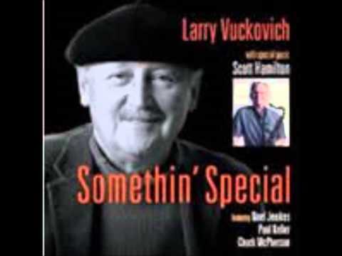 Larry Vuckovich - Somethin' Special - Cheesecake