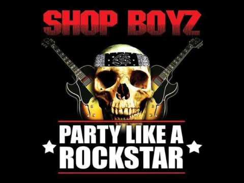 Shop Boyz ft Lil Jon - Party Like a Rockstar (Remix)