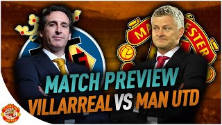Villarreal VS Manchester United Europa League Final PREVIEW + Prediction