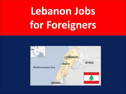 Lebanon Jobs for Foreigners