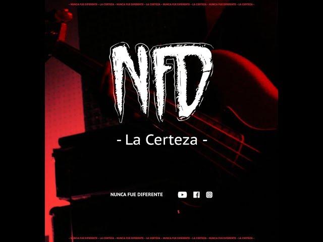 NFD   La Certeza